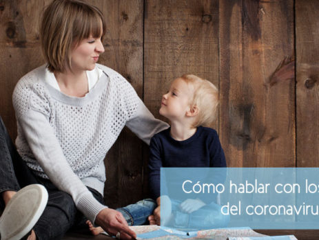 Cómo hablar con los niños del coronavirus